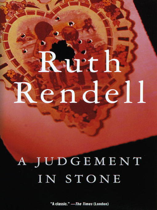Title details for A Judgement in Stone by Ruth Rendell - Wait list