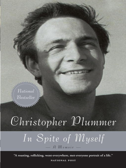 Title details for In Spite of Myself by Christopher Plummer - Available