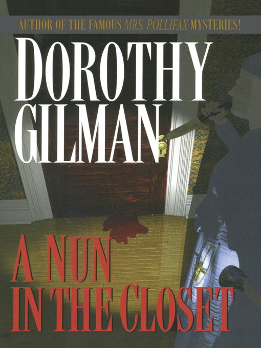 Title details for Nun in the Closet by Dorothy Gilman - Wait list