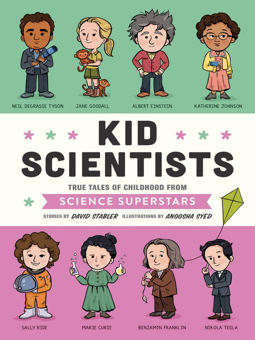 Title details for Kid Scientists by David Stabler - Wait list