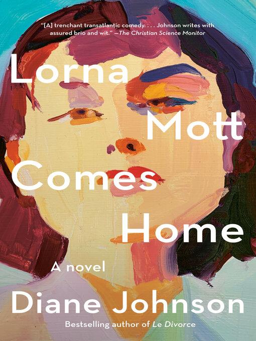 Title details for Lorna Mott Comes Home by Diane Johnson - Wait list