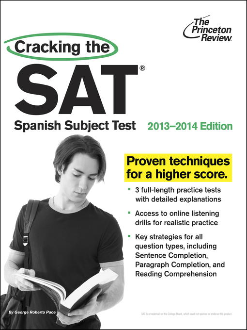 Title details for Cracking the SAT Spanish Subject Test, 2013-2014 Edition by Princeton Review - Wait list