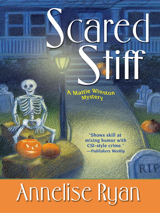 Title details for Scared Stiff by Annelise Ryan - Wait list