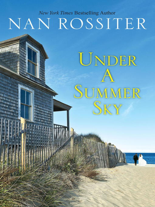 Title details for Under a Summer Sky by Nan Rossiter - Available