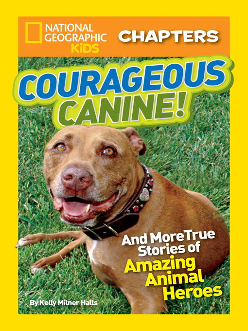 Title details for Courageous Canine! by Kelly Milner Halls - Wait list