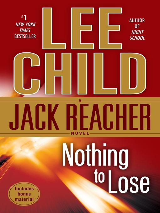 Title details for Nothing to Lose by Lee Child - Available