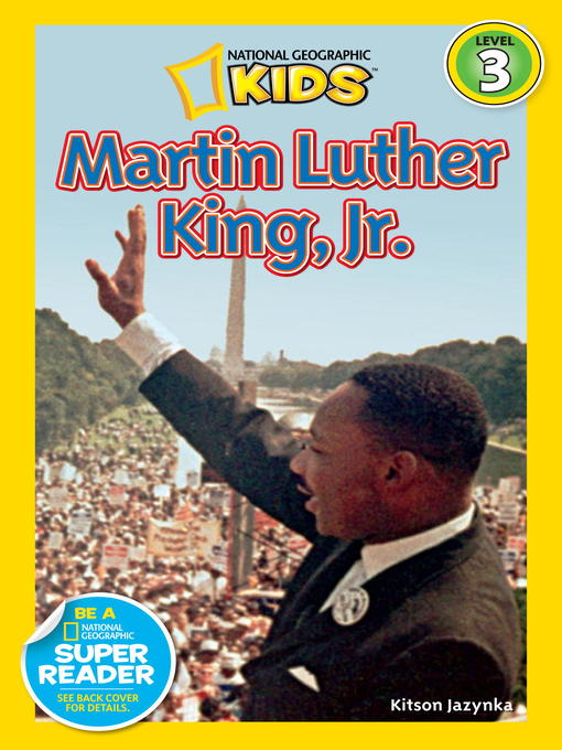 Title details for National Geographic Readers: Martin Luther King, Jr. by Kitson Jazynka - Available