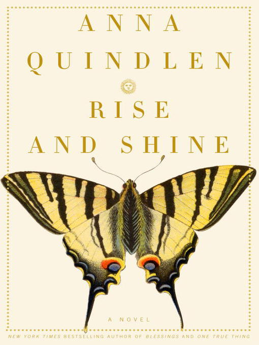 Title details for Rise and Shine by Anna Quindlen - Available