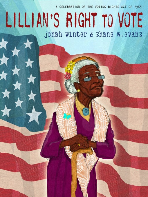Title details for Lillian's Right to Vote by Jonah Winter - Wait list