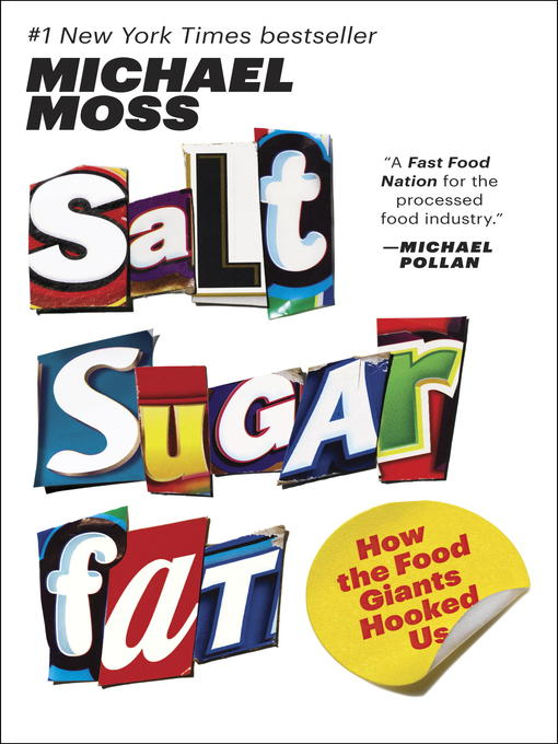 Title details for Salt Sugar Fat by Michael Moss - Available