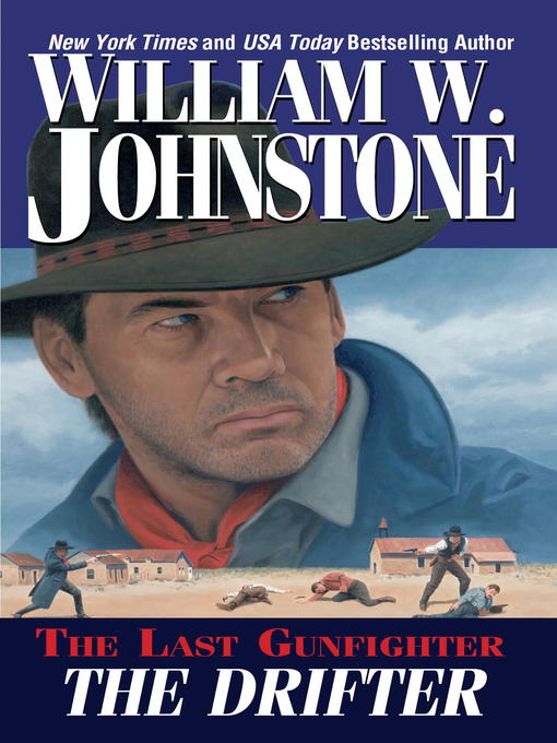 Title details for Drifter by William W. Johnstone - Wait list