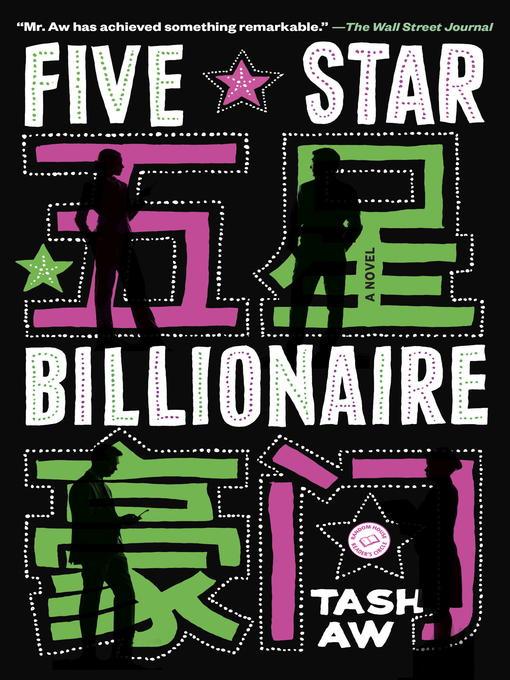 Title details for Five Star Billionaire by Tash Aw - Wait list