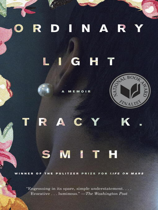 Title details for Ordinary Light by Tracy K. Smith - Available