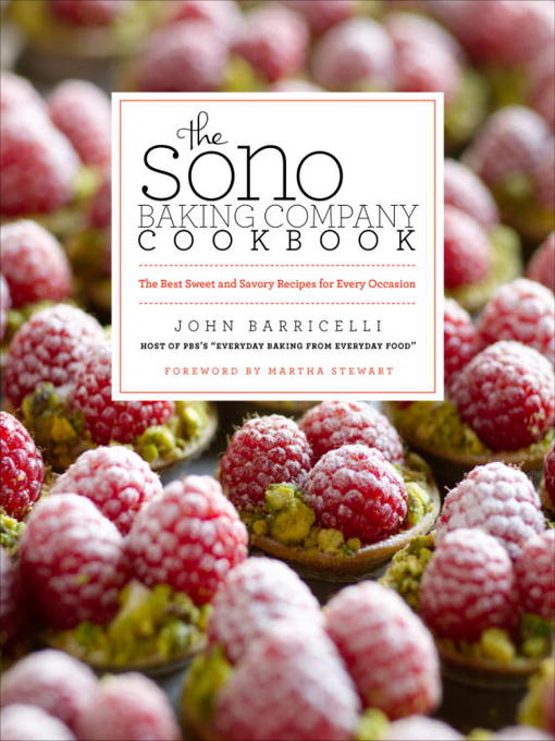 Title details for The SoNo Baking Company Cookbook by John Barricelli - Available