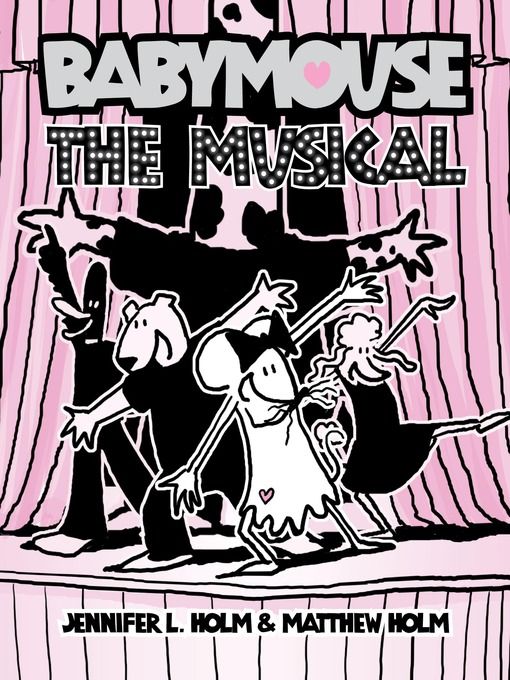 Title details for The Musical by Jennifer L. Holm - Available