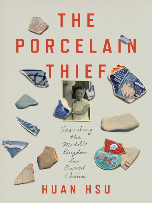 Title details for The Porcelain Thief by Huan Hsu - Available