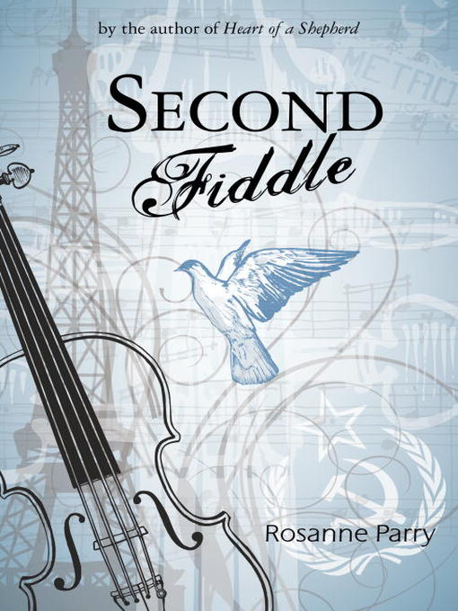 Title details for Second Fiddle by Rosanne Parry - Available