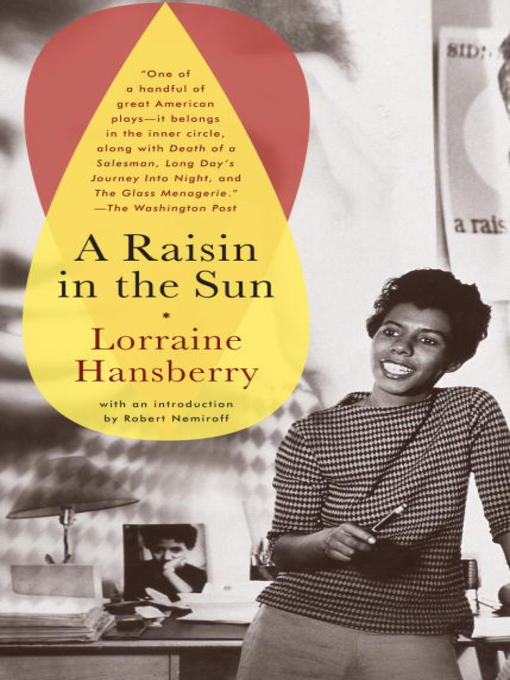 Title details for A Raisin in the Sun by Lorraine Hansberry - Wait list