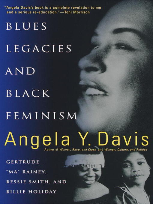 Title details for Blues Legacies and Black Feminism by Angela Y. Davis - Available