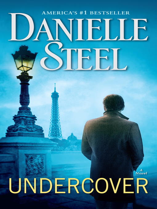 Title details for Undercover by Danielle Steel - Wait list