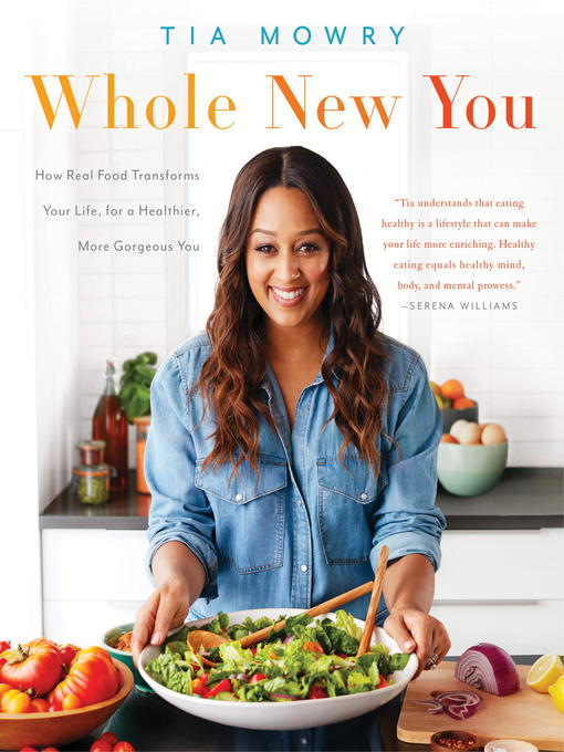 Title details for Whole New You by Tia Mowry - Wait list