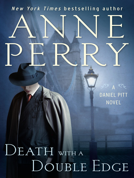 Title details for Death with a Double Edge by Anne Perry - Wait list