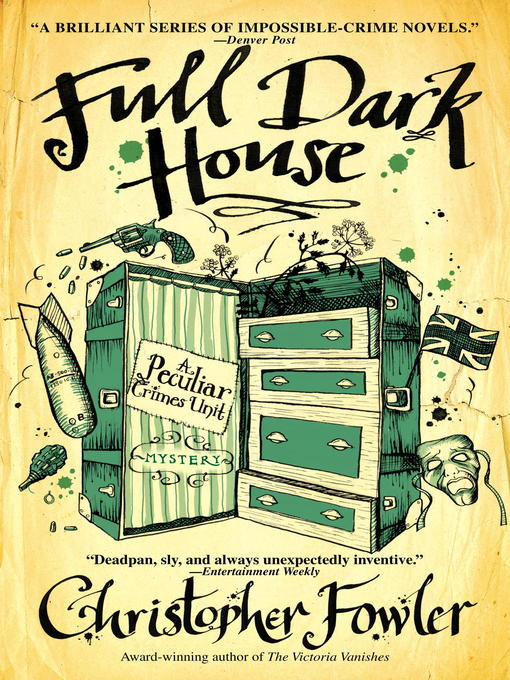 Title details for Full Dark House by Christopher Fowler - Available