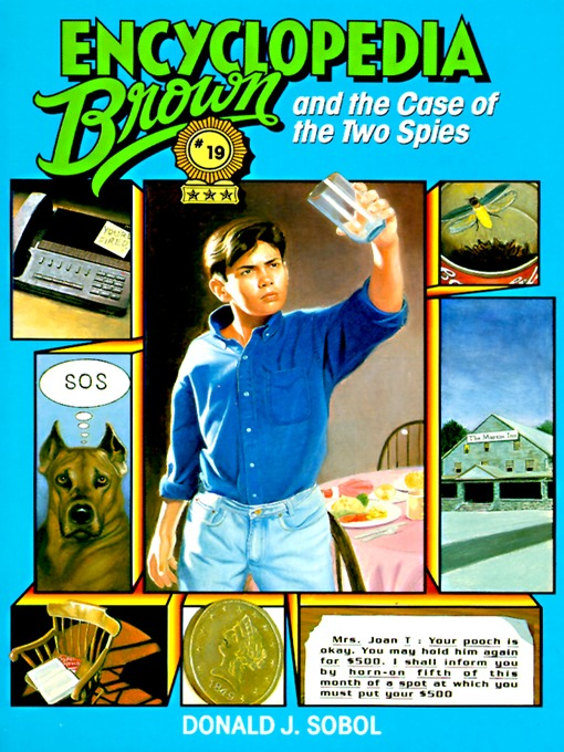 Title details for Encyclopedia Brown and the Case of the Two Spies by Donald J. Sobol - Available