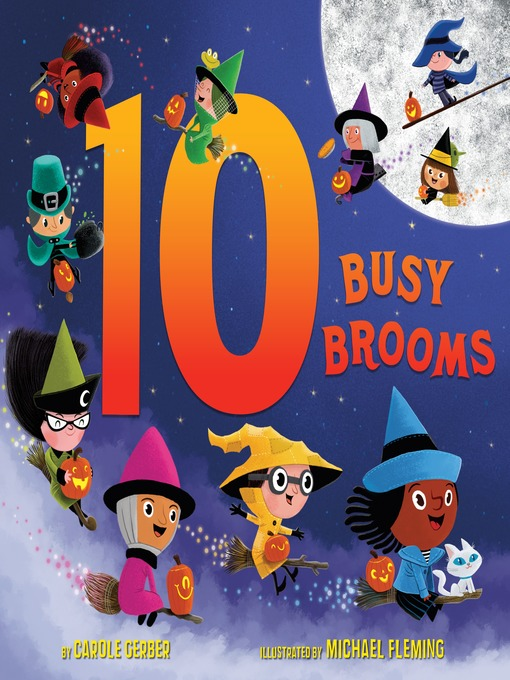 Title details for 10 Busy Brooms by Carole Gerber - Available