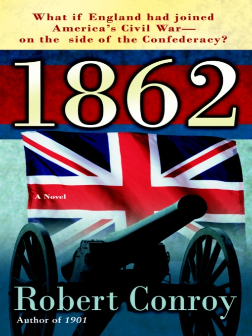 Title details for 1862 by Robert Conroy - Wait list