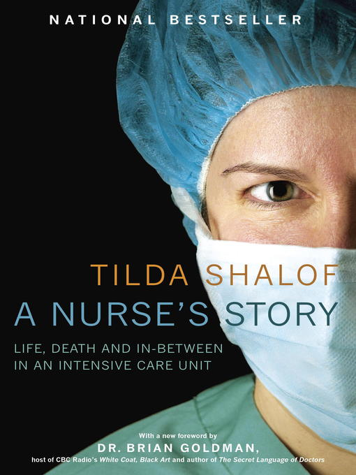 Title details for A Nurse's Story by Tilda Shalof - Available