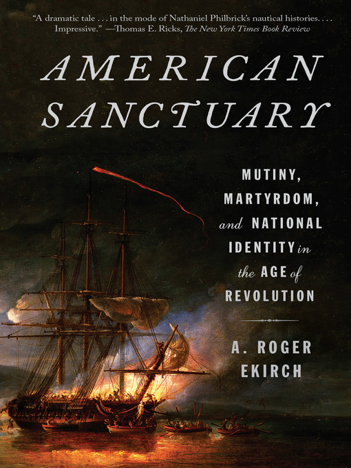 Title details for American Sanctuary by A. Roger Ekirch - Wait list