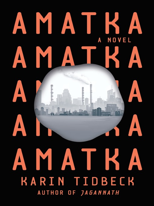 Title details for Amatka by Karin Tidbeck - Available