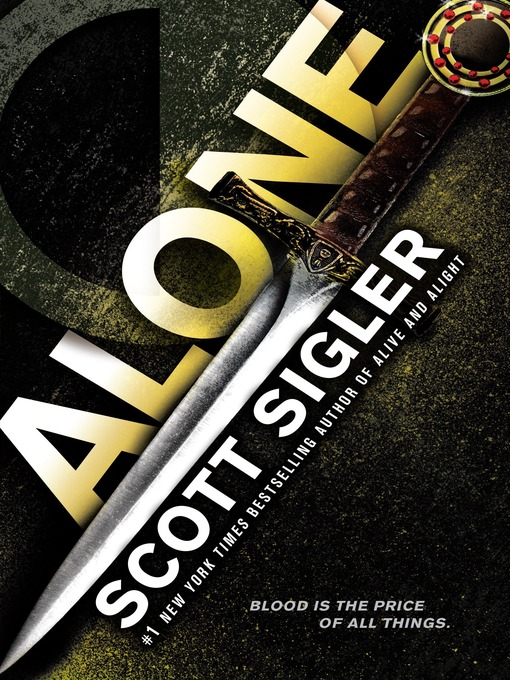 Title details for Alone by Scott Sigler - Available