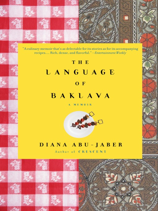 Title details for The Language of Baklava by Diana Abu-Jaber - Available