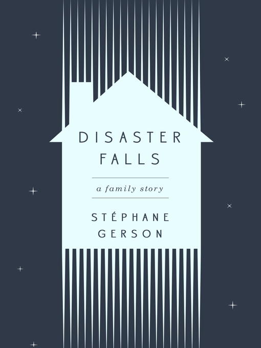 Title details for Disaster Falls by Stephane Gerson - Available