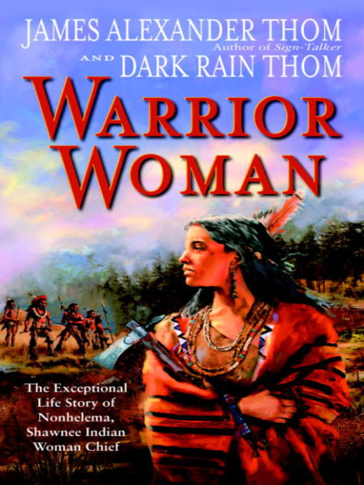Title details for Warrior Woman by JAMES ALEXANDER Thom - Wait list