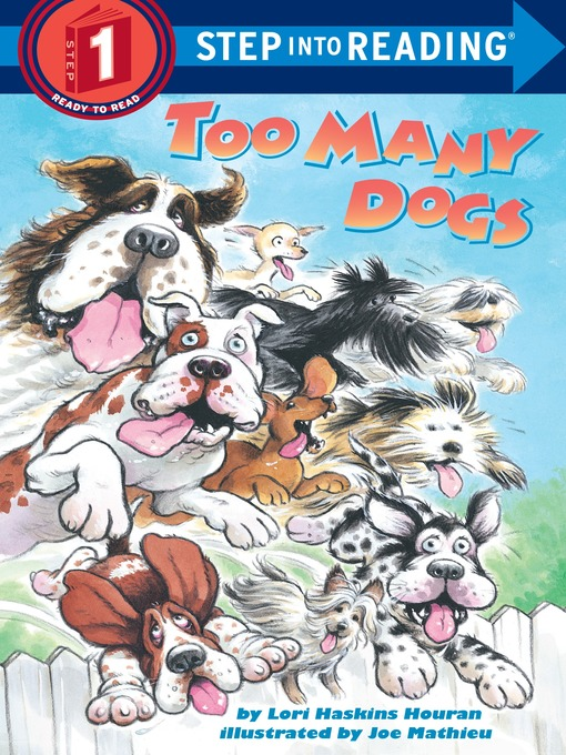 Title details for Too Many Dogs by Lori Haskins Houran - Available