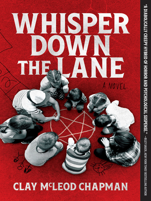 Title details for Whisper Down the Lane by Clay McLeod Chapman - Wait list