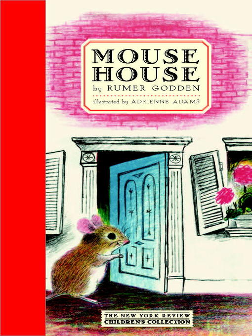 Title details for Mouse House by Rumer Godden - Available