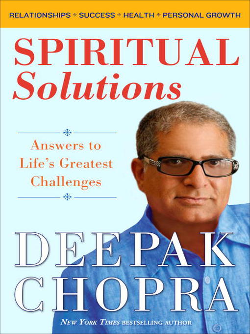Title details for Spiritual Solutions by Deepak Chopra, M.D. - Available