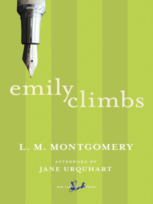 Title details for Emily Climbs by L. M. Montgomery - Available