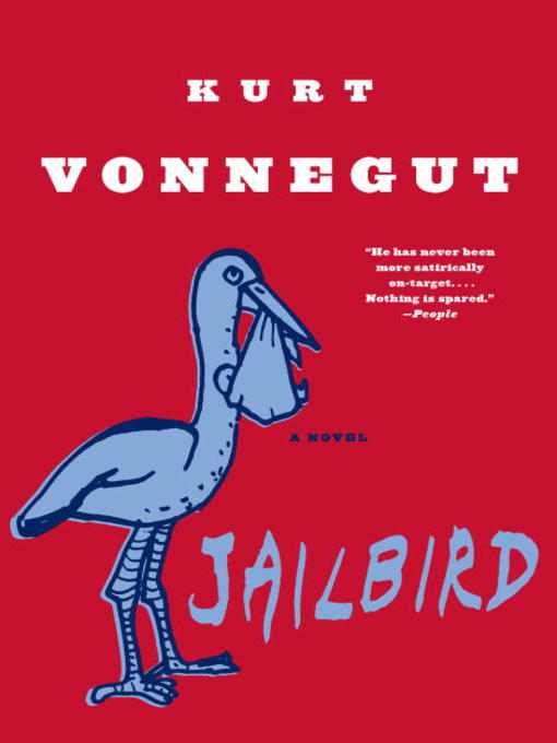 Title details for Jailbird by Kurt Vonnegut - Available
