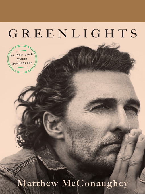 Title details for Greenlights by Matthew McConaughey - Wait list