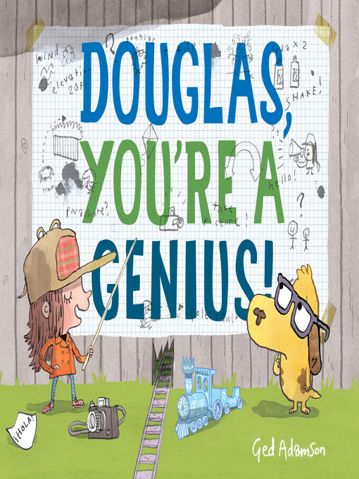 Title details for Douglas, You're a Genius! by Ged Adamson - Available