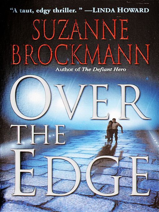 Title details for Over the Edge by Suzanne Brockmann - Wait list