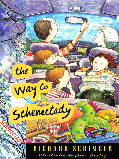 Title details for The Way to Schenectady by Richard Scrimger - Available