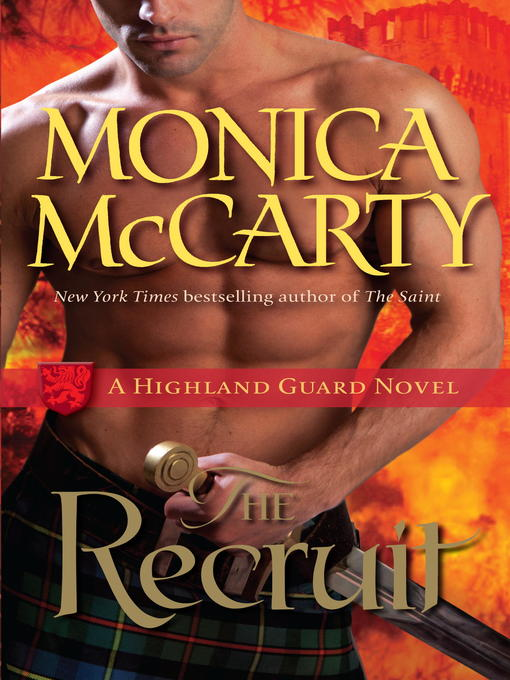 Title details for The Recruit by Monica McCarty - Available