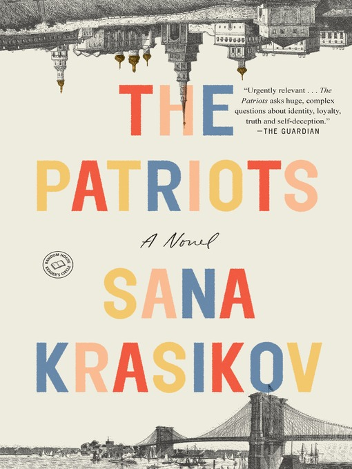 Title details for The Patriots by Sana Krasikov - Wait list