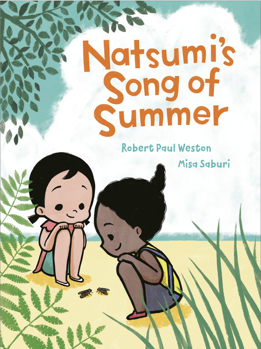 Title details for Natsumi's Song of Summer by Robert Paul Weston - Available